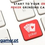 Give a kick start to Your Online Poker Grinding Career